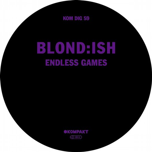 Blond:ish - Endless Games [KOMPAKTDIGITAL059]